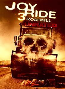 Links to movie downloads Joy Ride 3: Road Kill [WEB-DL]