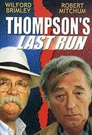 Thompson's Last Run(1986) Poster - Movie Forum, Cast, Reviews