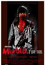 Morbid: A Love Story