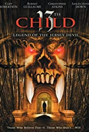 13th Child (2002) Poster - Movie Forum, Cast, Reviews