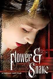 Flower and Snake (2004)