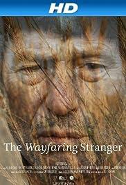 The Wayfaring Stranger Poster