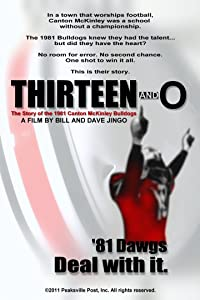 Movie must watch Thirteen and O: The Story of the 1981 Canton McKinley Bulldogs USA [flv]