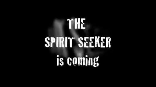 Find movie to download The Spirit Seeker [480x360]