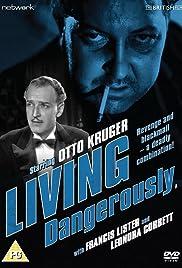 Living Dangerously Poster