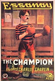 The Champion (1915) Poster - Movie Forum, Cast, Reviews