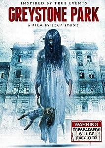 Movie brrip download Greystone Park by Sean Stone [BRRip]