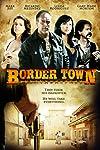 Border Town (2009)