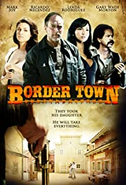 Border Town Poster