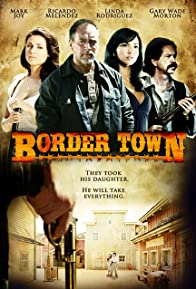 Primary photo for Border Town