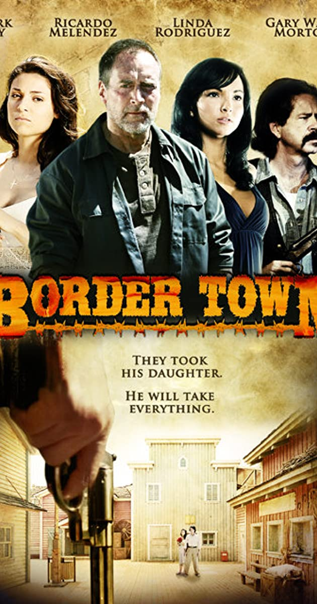 Border Town Video 2009 Imdb