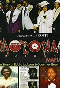 Primary photo for Motown Mafia: The Story of Eddie Jackson and Courtney Brown