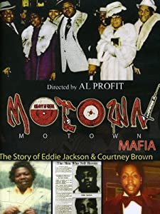 Website to watch full movie for free Motown Mafia: The Story of Eddie Jackson and Courtney Brown [640x352]