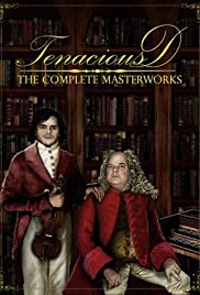 Tenacious D: The Complete Master Works Poster - TV Show Forum, Cast, Reviews
