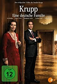 Krupp - Eine deutsche Familie Poster - TV Show Forum, Cast, Reviews