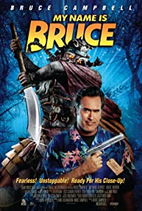 Latest movie downloading sites My Name Is Bruce [XviD]