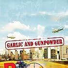 Garlic & Gunpowder (2017)