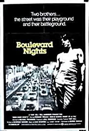 Boulevard Nights (1979) Poster - Movie Forum, Cast, Reviews