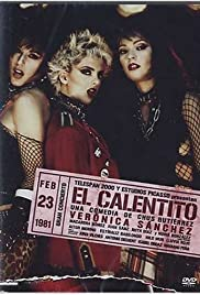 El Calentito (2005) Poster - Movie Forum, Cast, Reviews