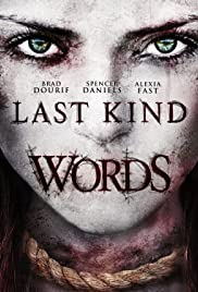 Last Kind Words (2012) Poster - Movie Forum, Cast, Reviews