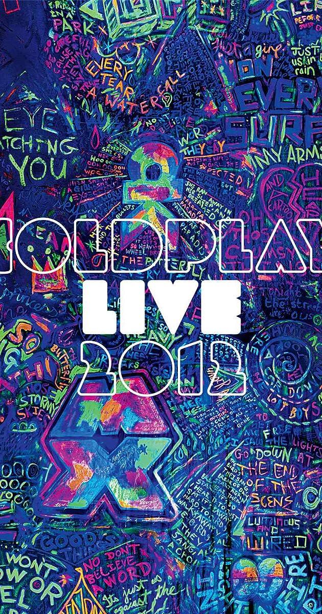 Coldplay Live 2012 (Video 2012) - IMDb