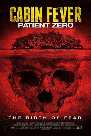 Watch Cabin Fever 3: Patient Zero Full HD Free Online