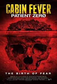 Primary photo for Cabin Fever 3: Patient Zero