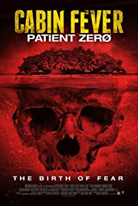 Adult download japanese movie site Cabin Fever: Patient Zero [HDR]