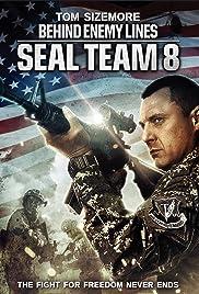 Seal Team Eight: Behind Enemy Lines (2014) 1080p