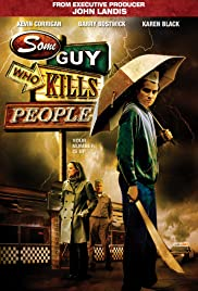 Some Guy Who Kills People Poster