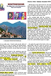 Montenegrins: The Mighty Race of the Mountaineers, Says Lord Tennyson Poster
