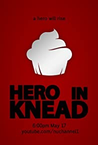 Primary photo for Hero in Knead