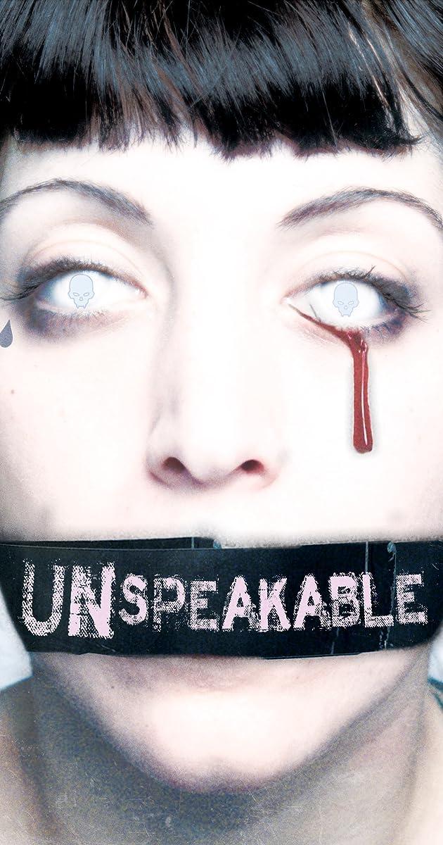 unspeakable  2007