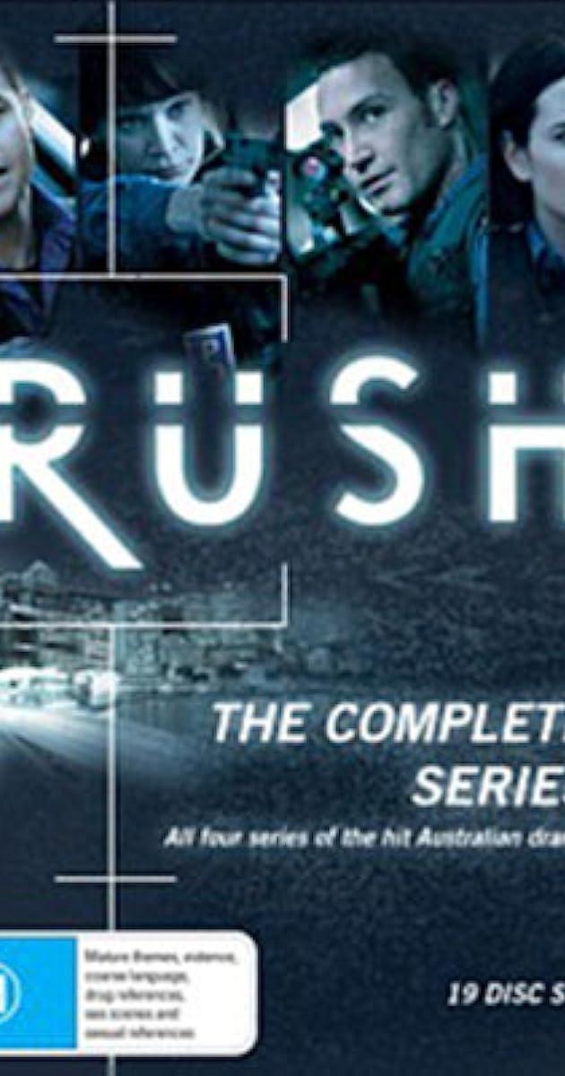 Rush (TV Series 2008–2011) - IMDb