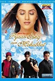 Pyaar Ishq Aur Mohabbat (2001) Poster - Movie Forum, Cast, Reviews