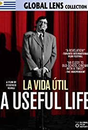 A Useful Life(2010) Poster - Movie Forum, Cast, Reviews