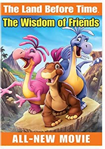 The Land Before Time XIII: The Wisdom of Friends by Charles Grosvenor
