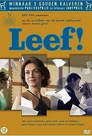 Leef!(2005) Poster - Movie Forum, Cast, Reviews