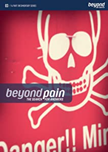 The Beyond Pain the Search for Answers