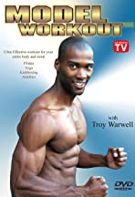 Model Workout with Troy Warwell