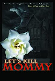 Lets Kill Mommy Poster