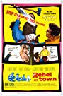 Rebel in Town (1956) Poster