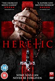 Heretic(2012) Poster - Movie Forum, Cast, Reviews