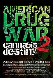 American Drug War 2: Cannabis Destiny Poster