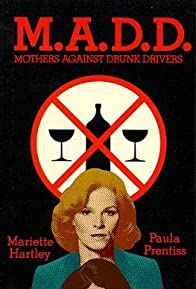 Primary photo for M.A.D.D.: Mothers Against Drunk Drivers