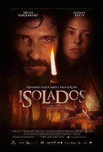 Top 2016 movie downloads Isolados by Tomas Portella [BRRip]