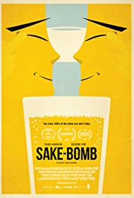 Sake-Bomb (2014) Poster - Movie Forum, Cast, Reviews
