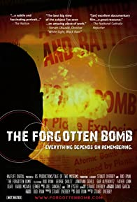 Primary photo for The Forgotten Bomb
