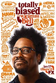 Totally Biased with W. Kamau Bell Poster
