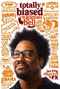 Primary photo for Totally Biased with W. Kamau Bell